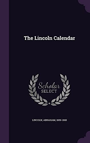 9781355538141: The Lincoln Calendar