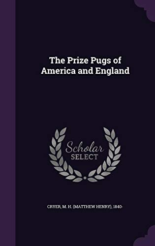 9781355553021: The Prize Pugs of America and England