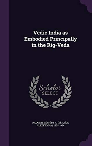 9781355554028: Vedic India as Embodied Principally in the Rig-Veda