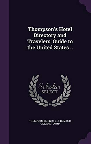 9781355577928: Thompson's Hotel Directory and Travelers' Guide to the United States ..