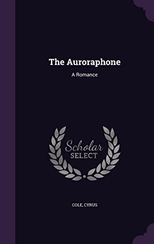 9781355584865: The Auroraphone: A Romance