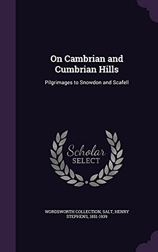 9781355592099: On Cambrian and Cumbrian Hills: Pilgrimages to Snowdon and Scafell