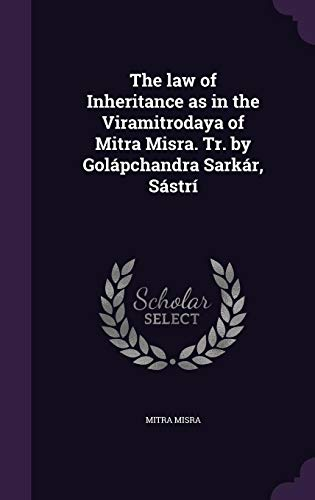The Law of Inheritance as in the: Mitra Misra