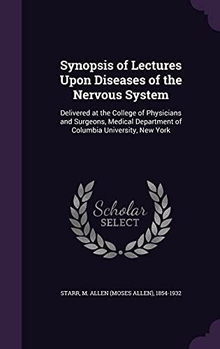 9781355623878: Synopsis of Lectures Upon Diseases of the Nervous System: Delivered at the College of Physicians and Surgeons, Medical Department of Columbia University, New York