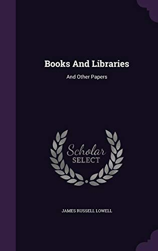 9781355644446: Books and Libraries: And Other Papers
