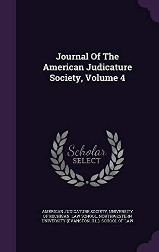 9781355652915: Journal of the American Judicature Society, Volume 4