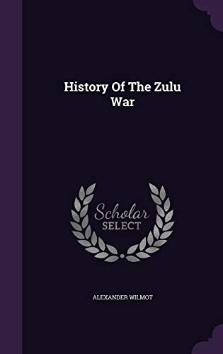 9781355673347: History of the Zulu War