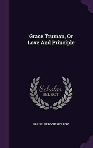 9781355698005: Grace Truman, or Love and Principle