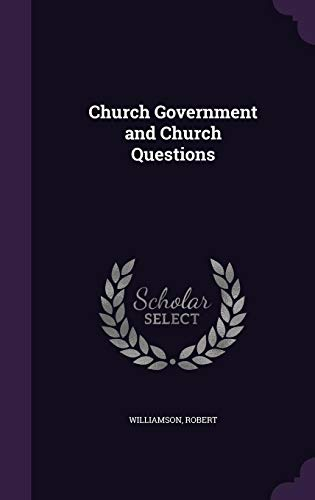 9781355703990: Church Government and Church Questions