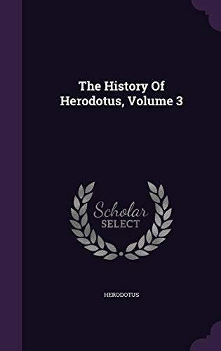 9781355708551: The History of Herodotus, Volume 3