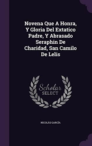 Novena Que a Honra, y Gloria del: Nicolas Garcia