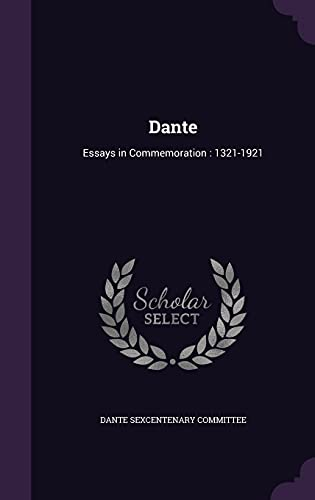 9781355715221: Dante: Essays in Commemoration: 1321-1921