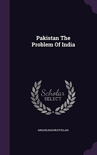 9781355724636: Pakistan the Problem of India