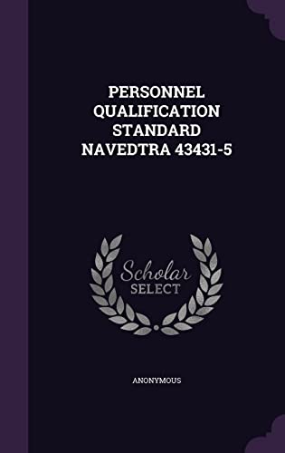 9781355733324: Personnel Qualification Standard Navedtra 43431-5