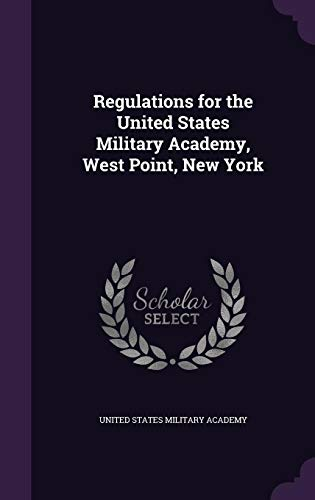 9781355779742: Regulations for the United States Military Academy, West Point, New York