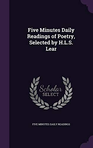 Five Minutes Daily Readings of Poetry, Selected: Five Minutes Daily