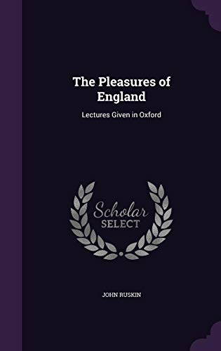 9781355787495: The Pleasures of England: Lectures Given in Oxford