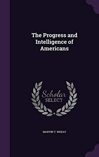 9781355788676: The Progress and Intelligence of Americans
