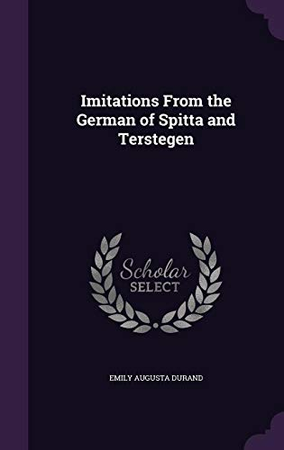 9781355792994: Imitations from the German of Spitta and Terstegen