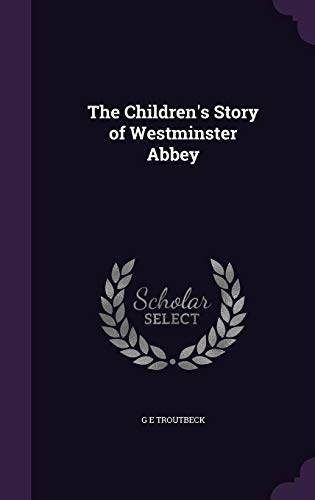 9781355819158: The Children's Story of Westminster Abbey