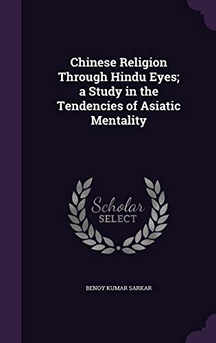 9781355819172: Chinese Religion Through Hindu Eyes; A Study in the Tendencies of Asiatic Mentality