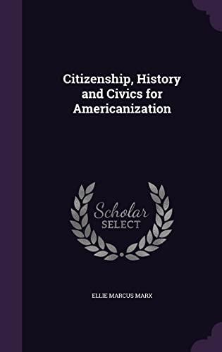 9781355825364: Citizenship, History and Civics for Americanization