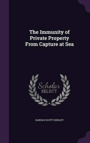 9781355828433: The Immunity of Private Property from Capture at Sea