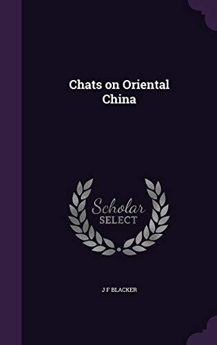 9781355829737: Chats on Oriental China