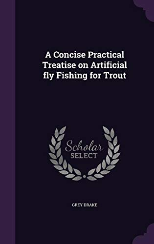 9781355830139: A Concise Practical Treatise on Artificial Fly Fishing for Trout