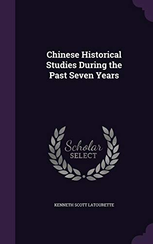 9781355834120: Chinese Historical Studies During the Past Seven Years