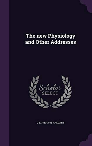 9781355837244: The New Physiology and Other Addresses