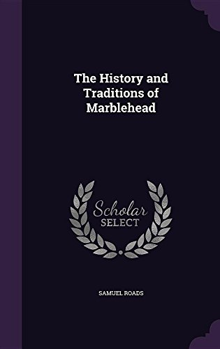 9781355840060: The History and Traditions of Marblehead