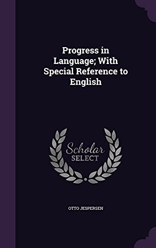 9781355847618: Progress in Language; With Special Reference to English