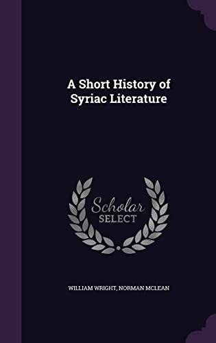 9781355847939: A Short History of Syriac Literature