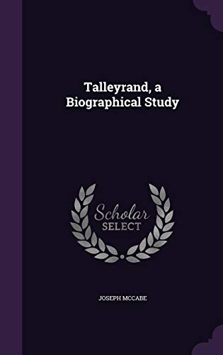 9781355854210: Talleyrand, a Biographical Study