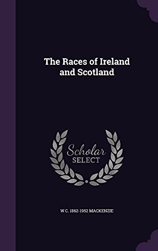 9781355859376: The Races of Ireland and Scotland