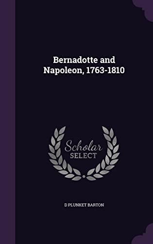 9781355859680: Bernadotte and Napoleon, 1763-1810