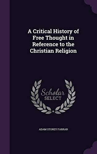 9781355866862: A Critical History of Free Thought in Reference to the Christian Religion