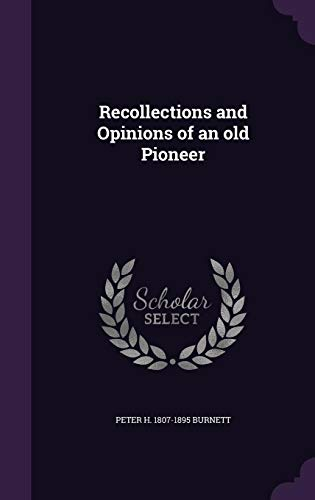 9781355868941: Recollections and Opinions of an Old Pioneer