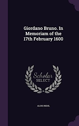 9781355871972: Giordano Bruno. in Memoriam of the 17th February 1600