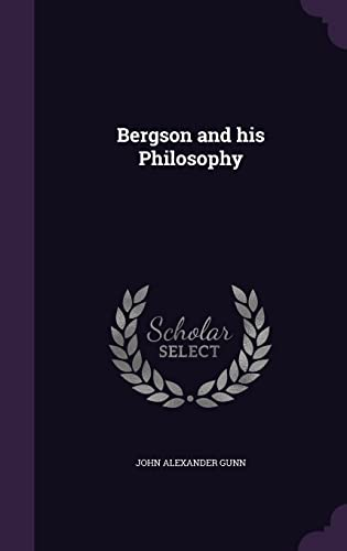 9781355872351: Bergson and His Philosophy