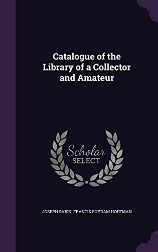 9781355873129: Catalogue of the Library of a Collector and Amateur