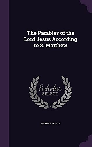 9781355874515: The Parables of the Lord Jesus According to S. Matthew