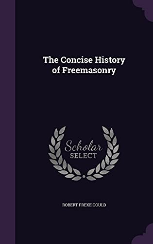 9781355875475: The Concise History of Freemasonry