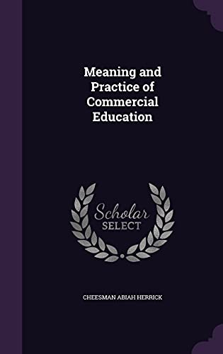 9781355899242: Meaning and Practice of Commercial Education