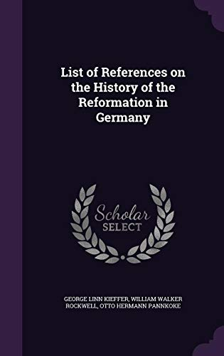 9781355908807: List of References on the History of the Reformation in Germany