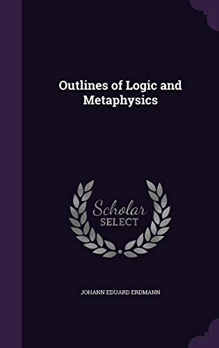 9781355909613: Outlines of Logic and Metaphysics
