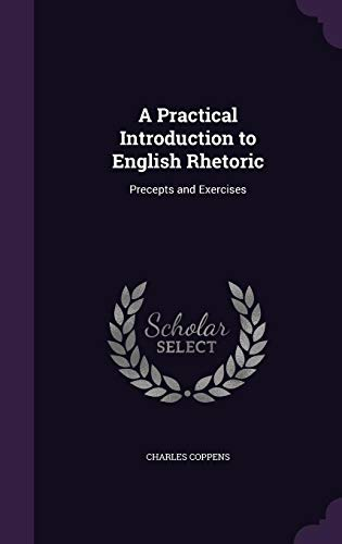 9781355920670: A Practical Introduction to English Rhetoric: Precepts and Exercises