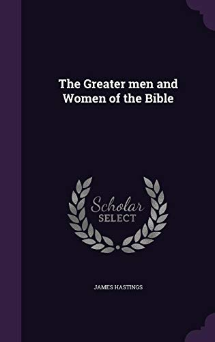9781355943471: The Greater Men and Women of the Bible