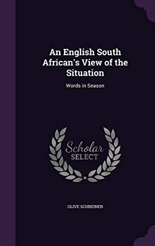 9781355947233: An English South African's View of the Situation: Words in Season